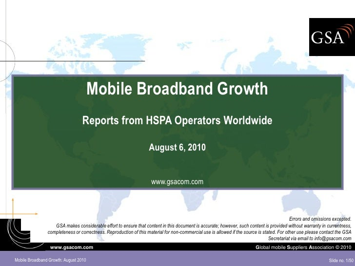 Mobile Broadband Growth                                   Reports from HSPA Operators Worldwide                           ...