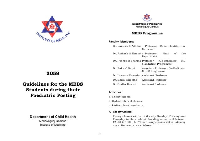 1 2059 Guidelines for the MBBS Students during their Paediatric Posting Department of Child Health Maharajgunj Campus Inst...