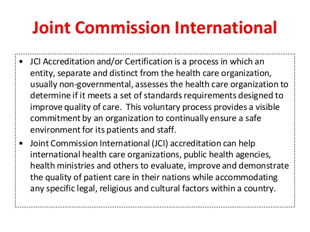 joint commission accreditation certification and licensing essay