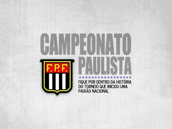 Campeonato Paulista - de 1902 a 2012