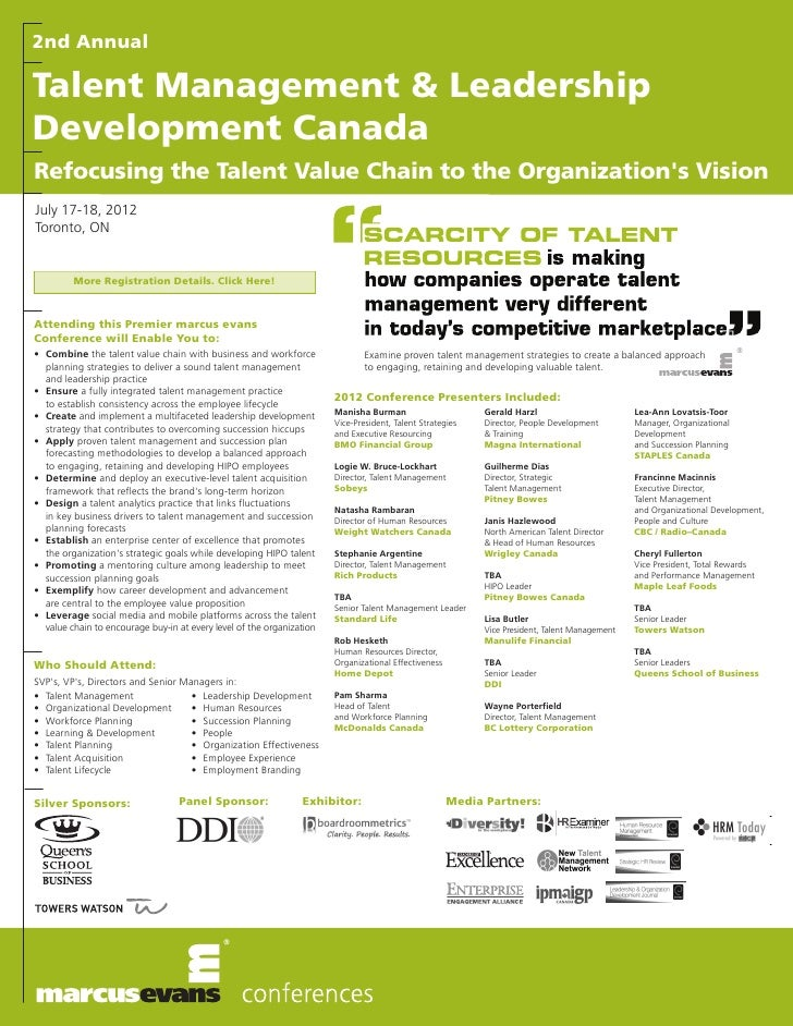 2nd AnnualTalent Management & LeadershipDevelopment CanadaRefocusing the Talent Value Chain to the Organizations VisionJul...