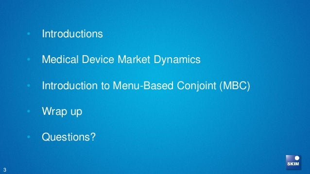 Webinar: Menu-Based Conjoint: A new approach for designing and pricing medical devices Slide 3