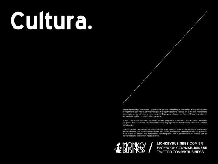 Cultura empresarial MonkeyBusinessAgência de apresentações
