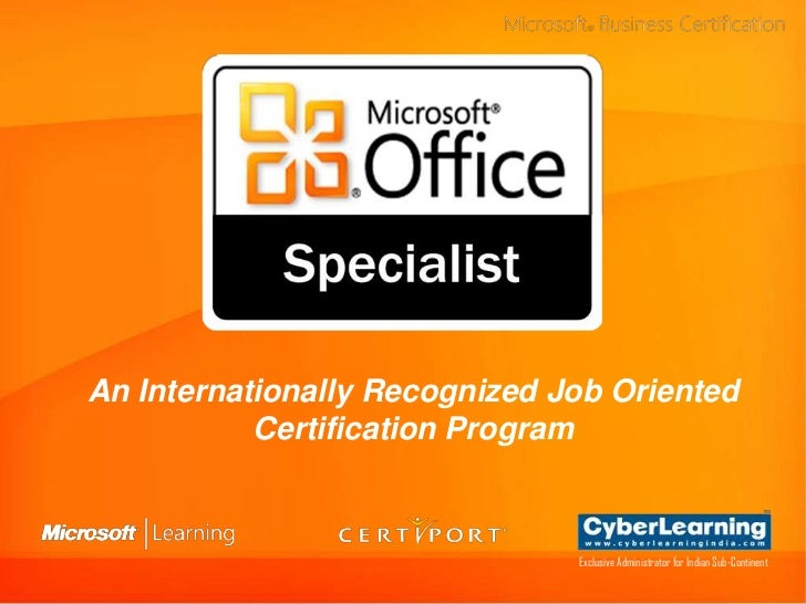 An Internationally Recognized Job Oriented           Certification Program                               Exclusive Adminis...
