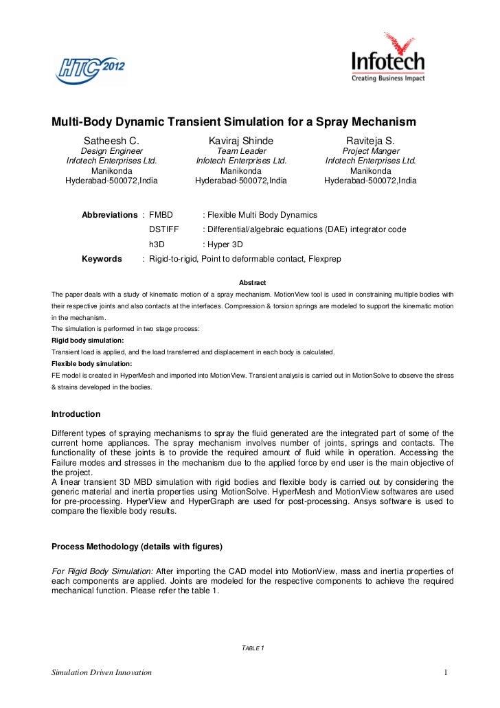 Multi-Body Dynamic Transient Simulation for a Spray Mechanism          Satheesh C.                                Kaviraj ...