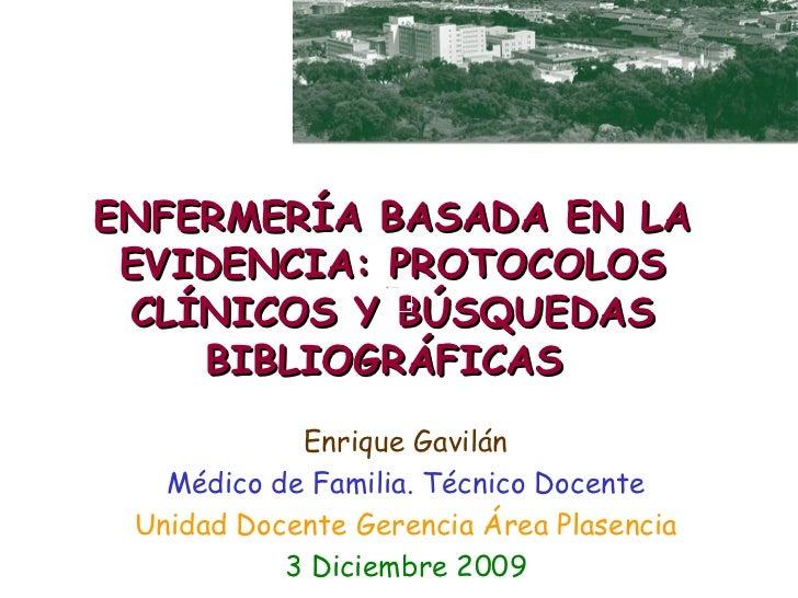 ENFERMERÍA BASADA EN LA EVIDENCIA: PROTOCOLOS CLÍNICOS Y BÚSQUEDAS                  Procrastination    BIBLIOGRÁFICAS     ...