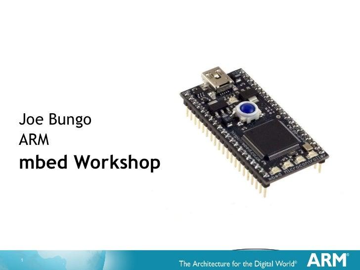 Joe Bungo ARM mbed Workshop