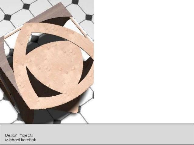 Design Projects Michael Berchak