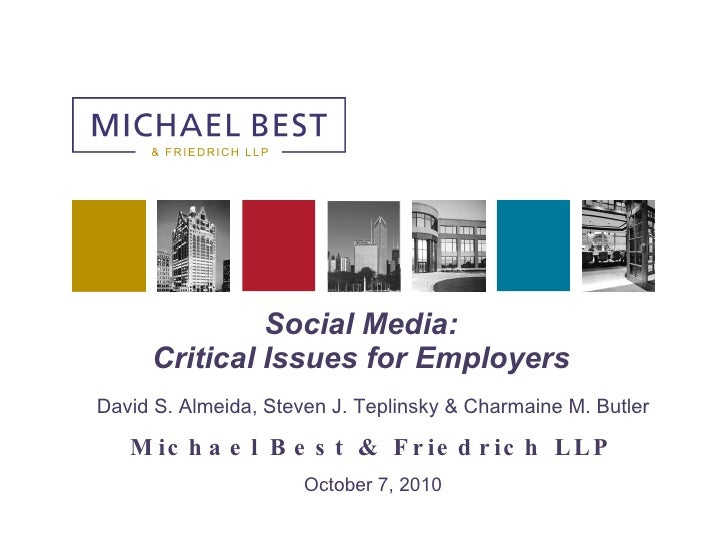 Social Media: Critical Issues for Employers