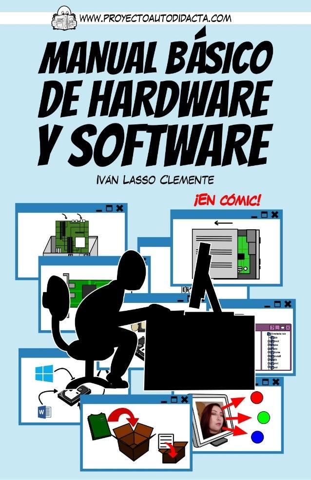 """Este es un avance del """"Manual básico de hardware y software"""", un cómic didáctico dirigido a aquellas personas que desean a..."""