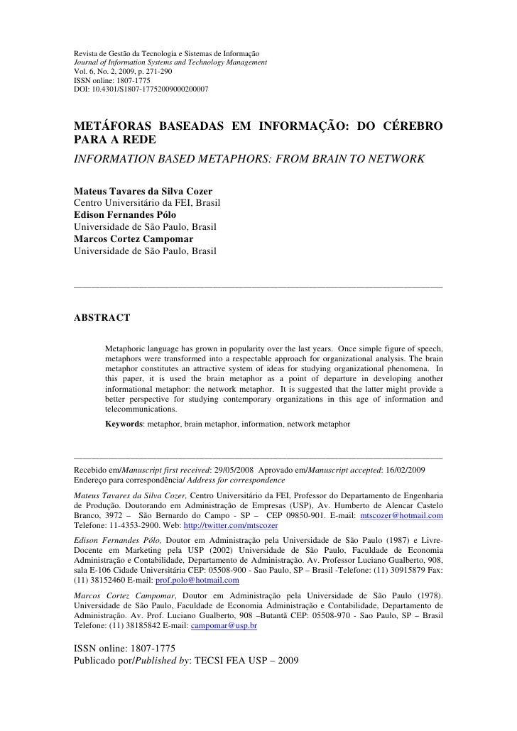 Revista de Gestão da Tecnologia e Sistemas de Informação Journal of Information Systems and Technology Management Vol. 6, ...