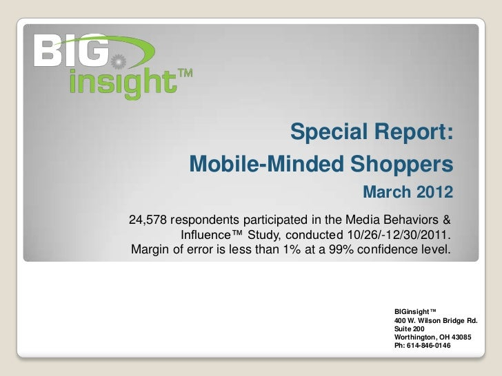 Special Report:          Mobile-Minded Shoppers                                          March 201224,578 respondents part...