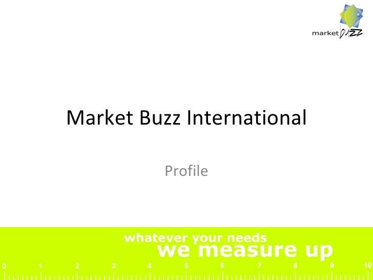 Market Buzz International Profile