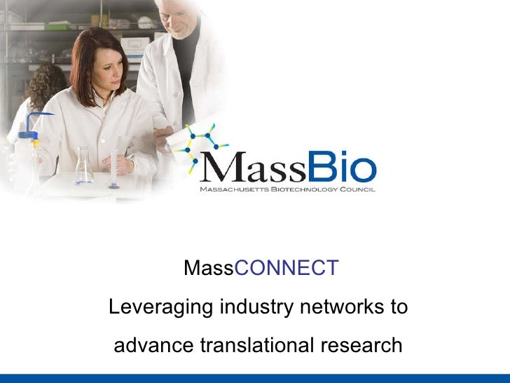 Mass CONNECT Leveraging industry networks to  advance translational research