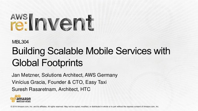 Jan Metzner, Solutions Architect, AWS Germany  ViníciusGracia, Founder & CTO, Easy Taxi  Suresh Rasaretnam, Architect, HTC