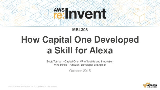 MBL308) Extending Alexa's Built-in Skills  See How Capital