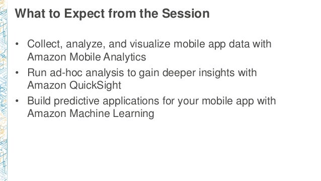 (MBL309) Analyze Mobile App Data and Build Predictive Applications Slide 2