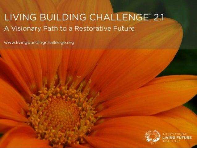 GOOD MORNINGMartin Brown & Claire BowlesLiving Building Challenge UK CollaborativeInternational Living Future Institute Am...