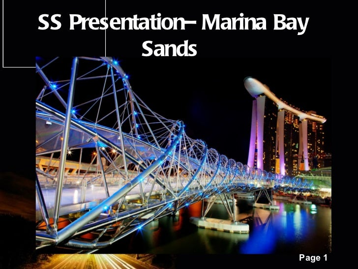 SS Presentation– Marina Bay          Sands         Powerpoint Templates                                Page 1