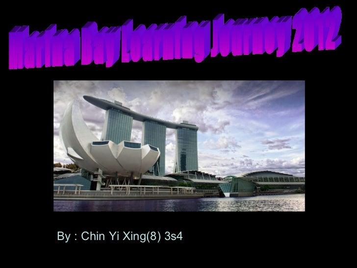 By : Chin Yi Xing(8) 3s4