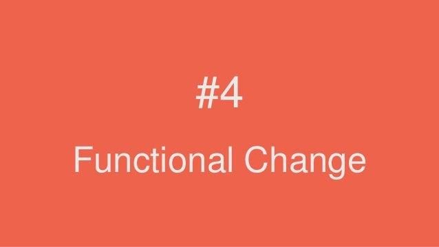 Functional Change #4