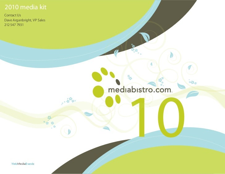 2010 media kitContact UsDave Arganbright, VP Sales212 547 7931