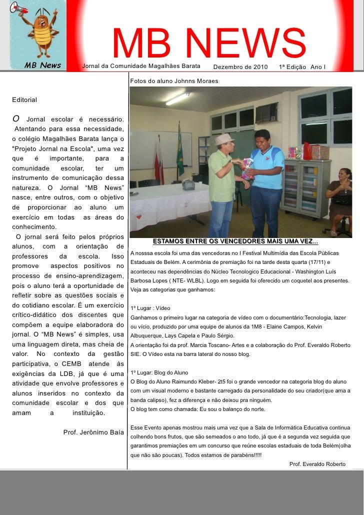 MB NEWS                        Jornal da Comunidade Magalhães Barata              Dezembro de 2010           1ª Edição Ano...