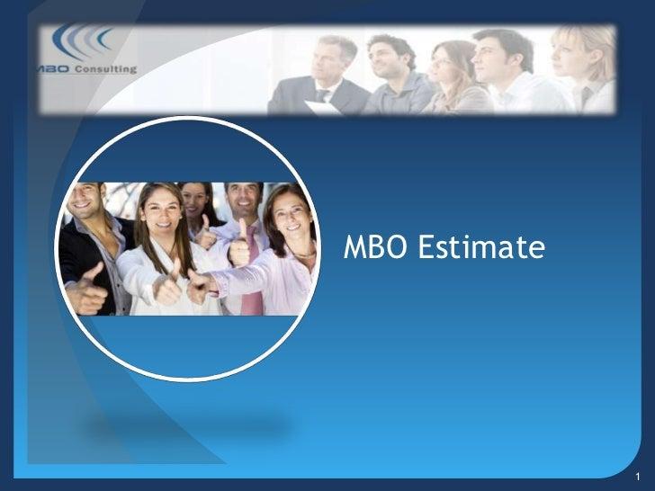 MBO Estimate               1