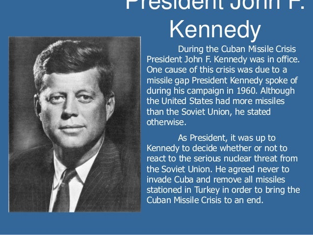 John F Kennedy Cuban Missile Crisis Quotes: The Cold War