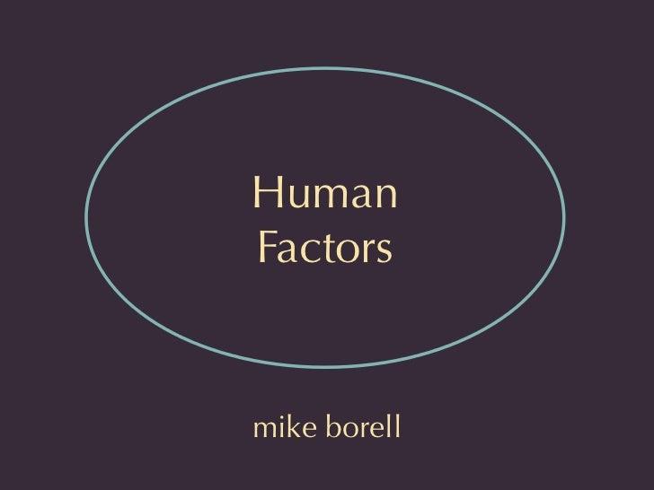 HumanFactorsmike borell