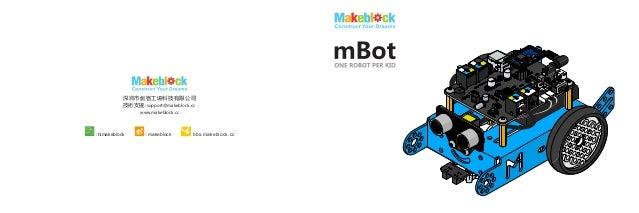 :himakeblock : makeblock bbs.makeblock.cc 深圳市創客工場科技有限公司 技術支援: support@makeblock.cc www.makeblock.cc