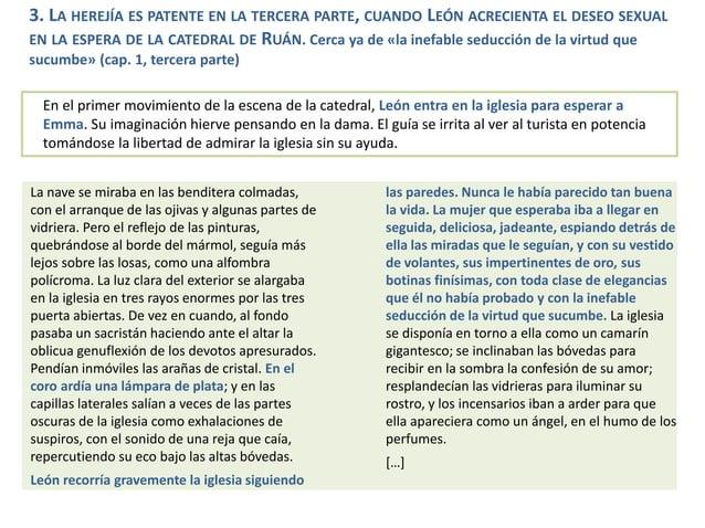 3. LA HEREJÍA ES PATENTE EN LA TERCERA PARTE, CUANDO LEÓN ACRECIENTA EL DESEO SEXUAL EN LA ESPERA DE LA CATEDRAL DE RUÁN. ...