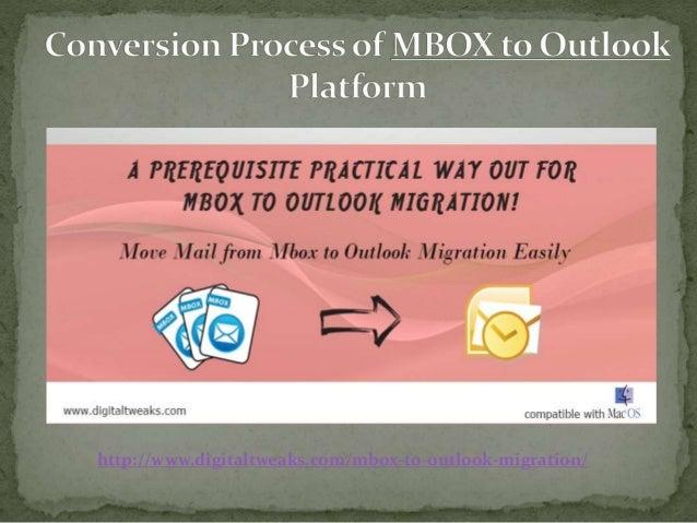 http://www.digitaltweaks.com/mbox-to-outlook-migration/