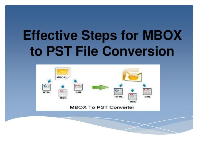 Effective Steps for MBOX to PST File Conversion