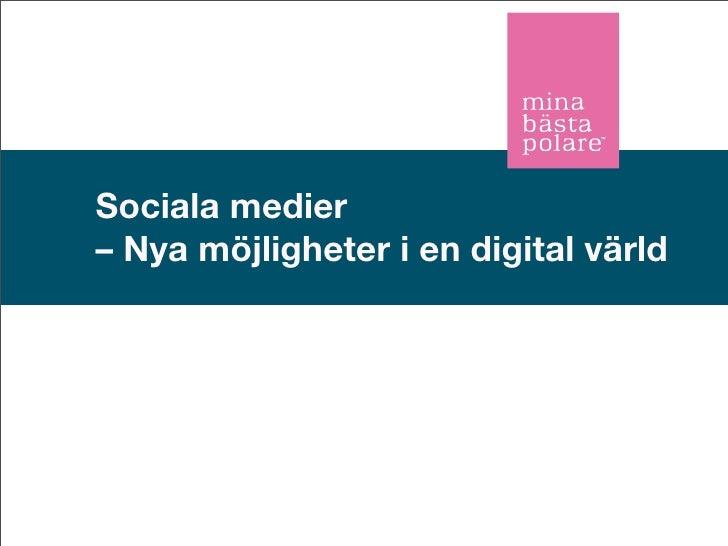 Sociala medier – Nya möjligheter i en digital värld