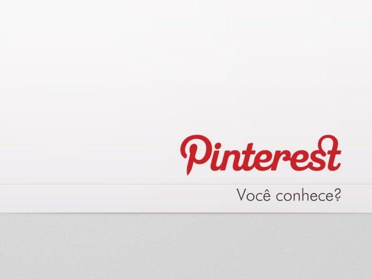 Pinterest - Você conhece?