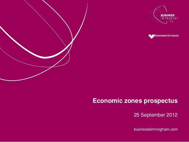 Economic zones prospectus            25 September 2012            businessbirmingham.com