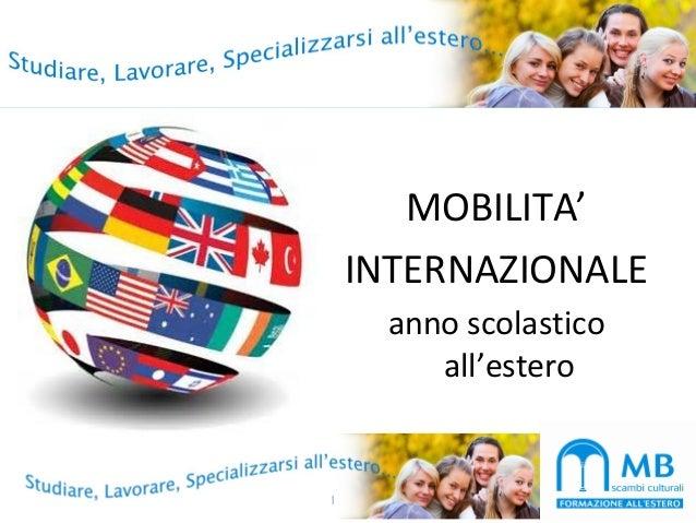 MOBILITA' INTERNAZIONALE anno scolastico all'estero 1