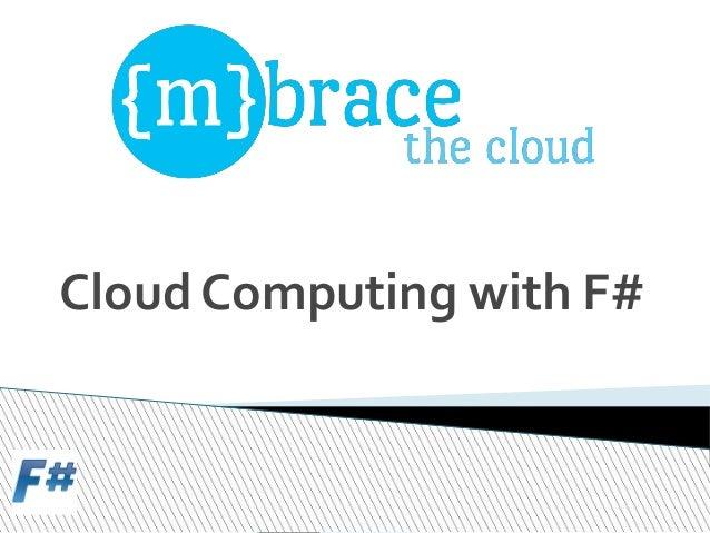 Cloud Computing with F#