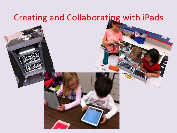 Creating and Collaborating with iPads