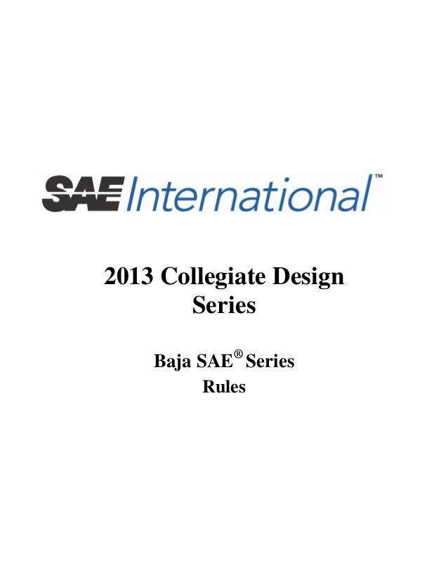 2013 Collegiate Design Series Baja SAE® Series Rules