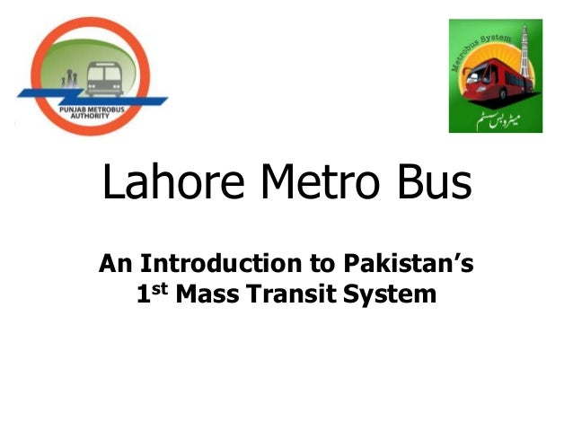 Lahore Metro BusAn Introduction to Pakistan's  1st Mass Transit System