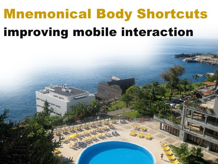 Mnemonical Body Shortcuts improving mobile interaction