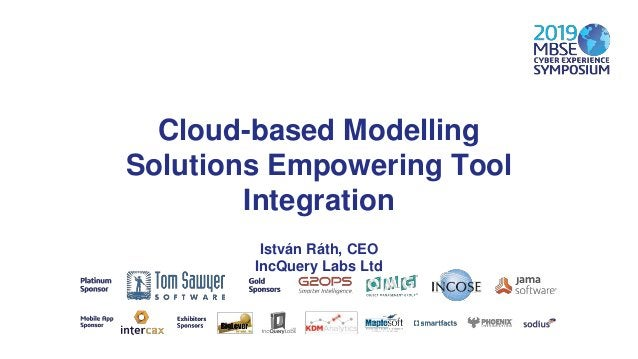 Topics • About IncQuery Labs • Tool Integration Challenges in MBSE • IncQuery Solutions • Case study: Tool Integration wit...