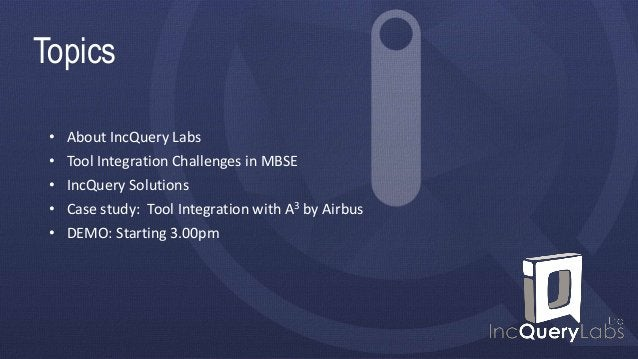 About us • IncQuery Labs • Innovation consultancy company • Focused on high-tech software engineering around modeling and ...