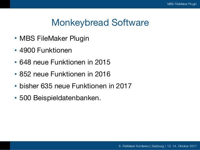 FMK2017 - MBS FileMaker Plugin by Christian Schmitz Slide 2
