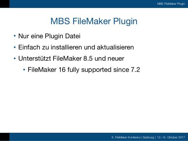 FMK2017 - MBS FileMaker Plugin by Christian Schmitz Slide 3