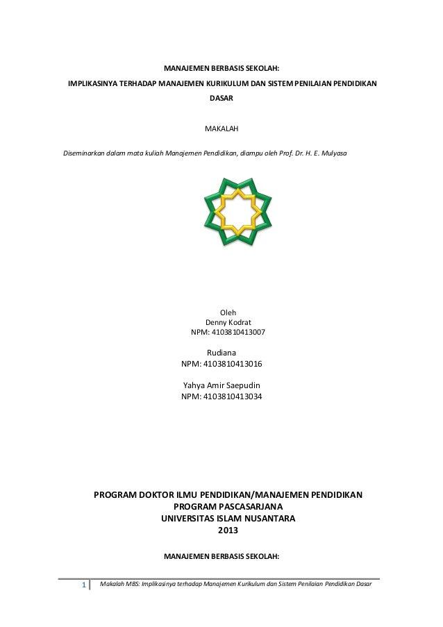 1 Makalah MBS: Implikasinya terhadap Manajemen Kurikulum dan Sistem Penilaian Pendidikan Dasar MANAJEMEN BERBASIS SEKOLAH:...
