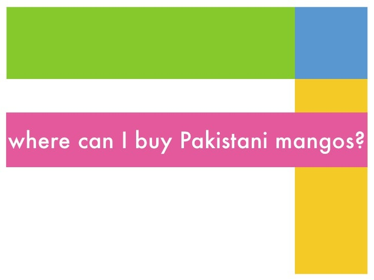 where can I buy Pakistani mangos?