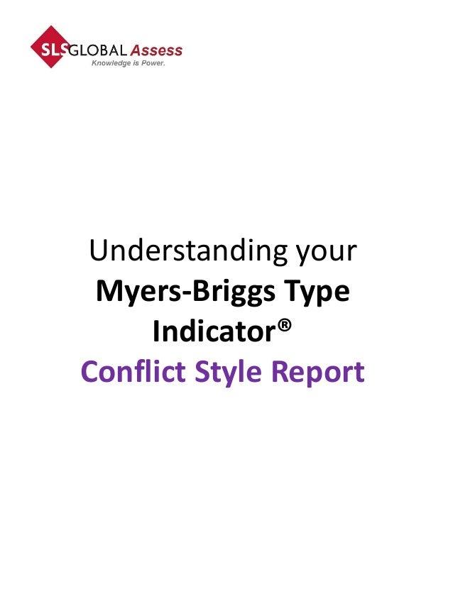Understanding your Myers-Briggs Type     Indicator®Conflict Style Report